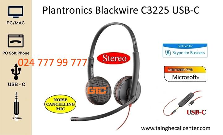Plantronics Blackwire C3225 USB-C dòng tai nghe call center được nhiều người lựa chọn